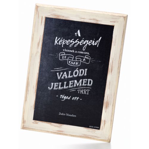 Krea-Wood motivációs, idézetes tábla